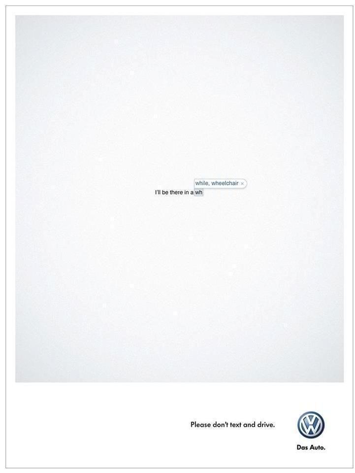Ефектна печатна реклама на Volkswagen – Не! на използването на телефони при шофирането, а още по-малко за писане на съобщения.